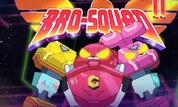 Bro-Squad 2