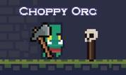 Play Choppy Orc | NuMuKi