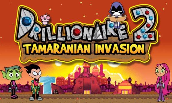Drillionaire 2 Tamaranian Invasion Numuki