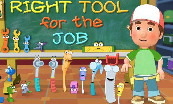 Play School for Tools: The Right Tool for the Job