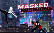 Masked Missions